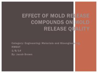 Effect of mold release compounds on mold release quality