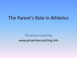 The Parent's Role in Athletics
