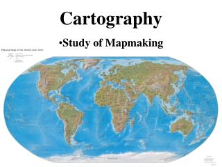 Cartography Study of Mapmaking