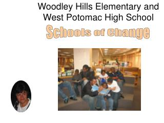 Woodley Hills Elementary and West Potomac High School