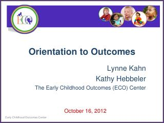 Orientation to Outcomes