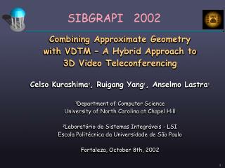 Combining Approximate Geometry with VDTM – A Hybrid Approach to 3D Video Teleconferencing