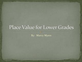 Place Value for Lower Grades