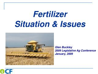 Fertilizer Situation & Issues