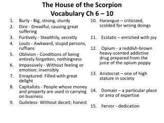 The House of the  Scorpion Vocabulary Ch  6 – 10