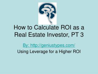 How to Calculate ROI as a Real Estate Investor Pt 3