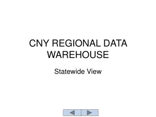 CNY REGIONAL DATA WAREHOUSE