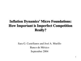 Inflation Dynamics' Micro Foundations:  How Important is Imperfect Competition Really?