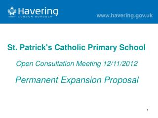St. Patrick's Catholic Primary School Open Consultation Meeting 12/11/2012