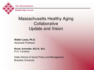 Massachusetts Healthy Aging Collaborative Update and Vision