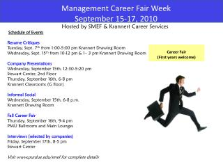 Hosted by SMEF & Krannert Career Services Schedule of Events Resume Critiques