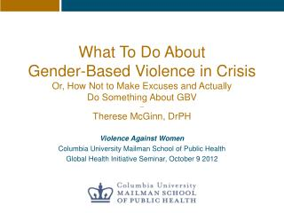 Violence Against Women Columbia  University Mailman School of Public  Health