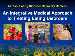 An Integrative Medical Approach to Treating Eating Disorders