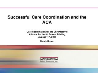 Successful Care Coordination and the ACA