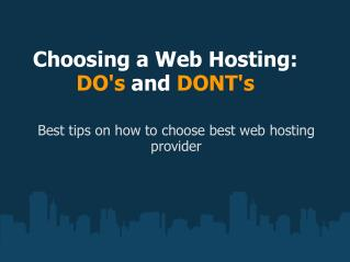 Choosing a Web Hosting: Main Do's and Dont's