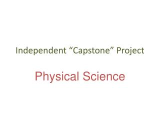 "Independent ""Capstone"" Project"