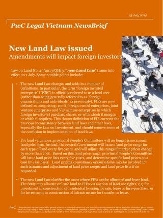 New Land Law issued Amendments  will impact  foreign investors