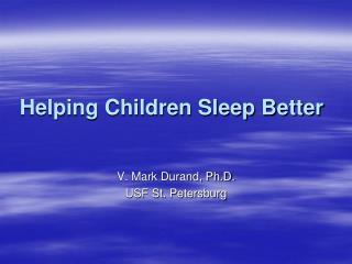 Helping Children Sleep Better