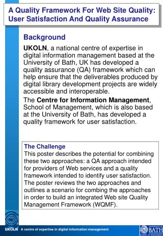 A Quality Framework For Web Site Quality: User Satisfaction And Quality Assurance