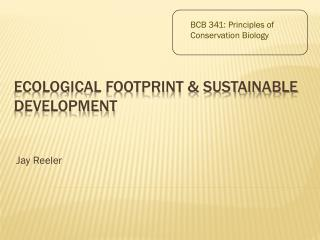 Ecological Footprint & Sustainable development