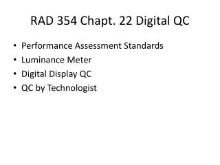 RAD 354  Chapt .  22  Digital QC