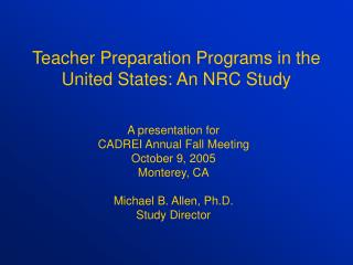 Teacher Preparation Programs in the United States: An NRC Study