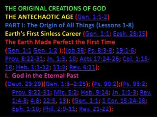 THE ORIGINAL CREATIONS OF GOD THE ANTECHAOTIC AGE  ( Gen. 1:1-2 )