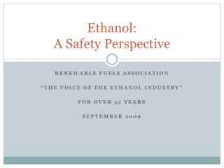 Ethanol: A Safety Perspective