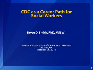 CDC as a Career Path for  Social Workers