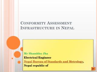 Conformity Assessment Infrastructure in Nepal