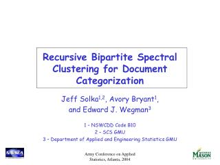 Recursive Bipartite Spectral Clustering for Document Categorization
