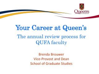 Your Career at Queen's The annual review process for QUFA faculty