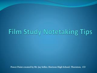 Film Study Notetaking Tips