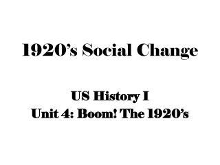 1920's Social Change
