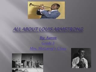 All About Louis Armstrong