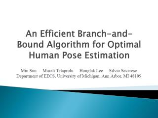 An Efficient Branch-and-Bound Algorithm for Optimal Human Pose Estimation