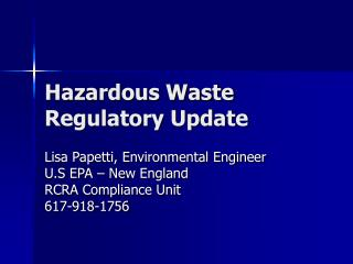 Hazardous Waste Regulatory Update