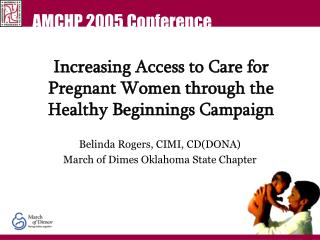 Increasing Access to Care for Pregnant Women through the Healthy Beginnings Campaign