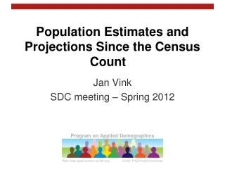 Population Estimates and Projections Since the Census Count