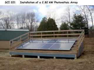 SCI 221 Installation of a 2.82 kW Photovoltaic Array