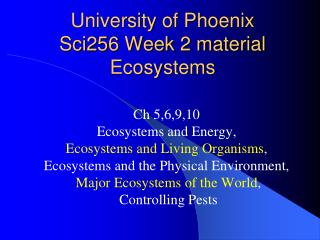University of Phoenix Sci256 Week 2 material Ecosystems