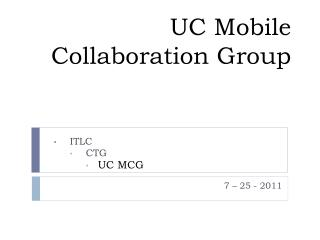 UC Mobile Collaboration Group
