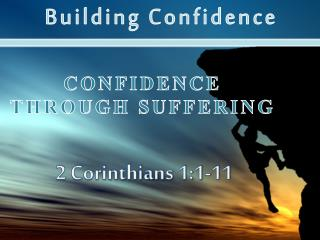 Confidence Through Suffering