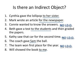 Is there  an Indirect  Object?