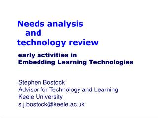Needs analysis     and  technology review
