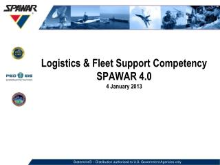 Logistics & Fleet Support Competency SPAWAR 4.0 4 January 2013