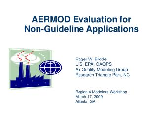 AERMOD Evaluation for Non-Guideline Applications