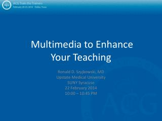 Multimedia to Enhance Your Teaching