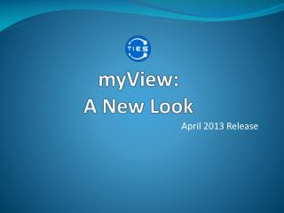 myView :   A New Look