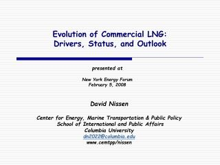Evolution of Commercial LNG: Drivers, Status, and Outlook